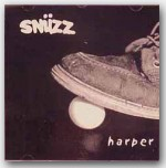 "***SOLD OUT*** ""Snuzz Harper"" ***SOLD OUT***"